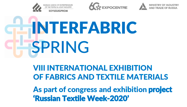 Dear participants and visitors of INTERFABRIC- 2020.Spring exhibition!